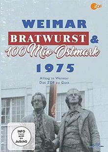 Weimar, Bratwurst und 100 Millionen Ostmark - Alltag in Weimar 1975