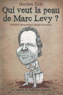 Qui veut la peau de Marc Levy ?