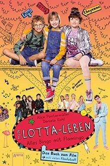 Mein Lotta-Leben. Alles Bingo mit Flamingo: Buch zum Film. Filmstart am 29.08.2019
