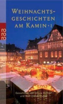 Weihnachtsgeschichten am Kamin Bd. 1: Band 1