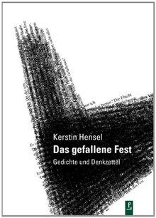 Das gefallene Fest: Gedichte und Denkzettel (Reihe Neue Lyrik)