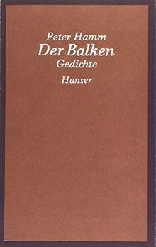 Der Balken: Gedichte