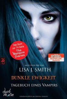 Tagebuch eines Vampirs - Dunkle Ewigkeit: Band 11