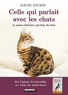 Celle Qui Parlait avec les Chats