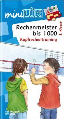 miniLÜK: Rechenmeister bis 1000: Kopfrechentraining: ab 3. Klasse