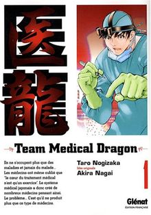 Team Medical Dragon, Tome 1 :