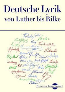 Digitale Bibliothek 75: Deutsche Lyrik von Luther bis Rilke