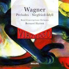 Vorspiele/Siegfried-Idyll