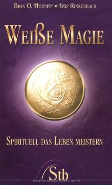 Weiße Magie - Spirituell das Leben meistern - (alte Ausg...   Buch   Zustand gut