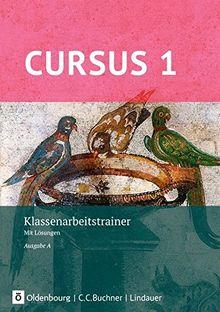 Cursus - Ausgabe A, Latein als 2. Fremdsprache - Neubearbeitung / Klassenarbeitstrainer 1: Mit Lösungen