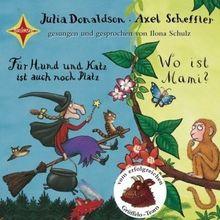 Für Hund und Katz ist auch noch Platz / Wo ist Mami?: Gesprochen und gesungen von Ilona Schulz. 1 CD, Digipac, ca. 50 Min.