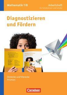 7./8. Schuljahr - Dreiecke und Vierecke, Prismen: Arbeitsheft mit eingelegten Lösungen