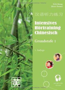 Intensives Hörtraining Chinesisch: Grundstufe 1