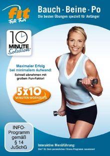 Fit for Fun - 10 Minute Solution: Bauch, Beine, Po für Anfänger