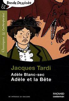 Adele Blanc-Sec, Adele ET LA Bete