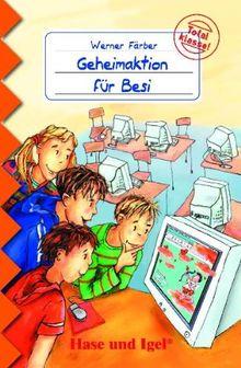 Geheimaktion für Besi: Schulausgabe