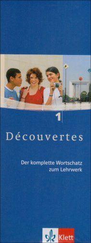 Découvertes 1. Vokabel-Lernbox: Der komplette Wortschatz zum Lehrwerk: TEIL 1
