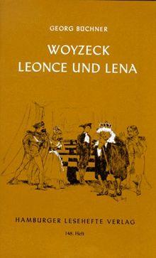 Woyzeck / Leonce und Lena: Ein Fragment/ Ein Lustspiel