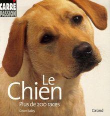Le Chien : Plus de 200 races