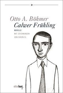 Calwer Frühling: Novelle