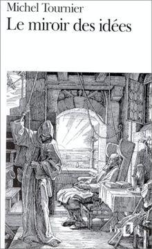 Le miroir des idées (Folio)