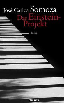 Das Einstein Projekt von Somoza, José Carlos