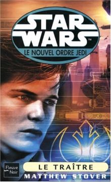Star Wars, Le nouvel ordre Jedi, Tome 60 : Le traître