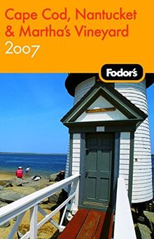 Fodor's Cape Cod, Nantucket & Martha's Vineyard 2007 (Travel Guide)