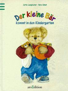 Der kleine Bär kommt in den Kindergarten