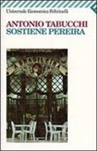 Sostiene Pereira: Una Testimonianza (Universale Economica)