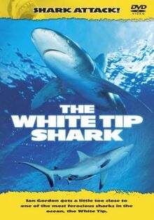 Shark Attack - the White Tip Shark [Import anglais]