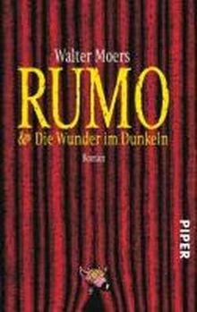Rumo & Die Wunder im Dunkeln: Ein Roman in zwei Büchern (Zamonien)