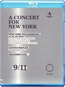 A Concert for New York- Mahler: Sinfonie 2 [Blu-ray]
