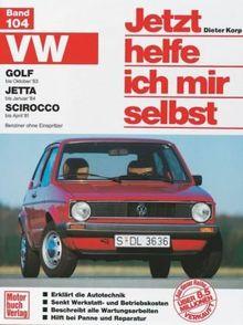 VW Golf-Okt. 83, Jetta-Jan.84, Scirocco-Apr. 81, Jetta Benziner 83: Benziner ohne Einspritzer (Jetzt helfe ich mir selbst)