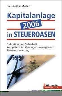 Kapitalanlage 2006 in Steueroasen