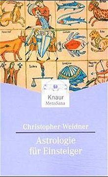 Astrologie für Einsteiger (Knaur. MensSana)