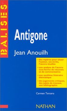 BalisesAntigone, Jean Anouilh: Anouilh: Antigone (Balises Oeuvres)