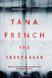 Trespasser: The Most Hotly Anticipated Crime Thriller of the Year (Dublin Murder Squad 6)