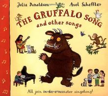 The Gruffalo Song and Other Songs. Book & CD. All join in for a monster singalong!