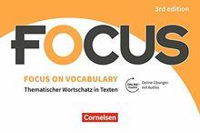 Focus on Vocabulary - Ausgabe 2019 (3rd Edition): B1/B2 - Gymnasiale Oberstufe und berufsbildende Schulen: Vokabeltaschenbuch mit interaktiven Übungen mit Audios auf scook.de