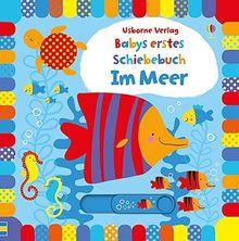 Babys erstes Schiebebuch: Im Meer