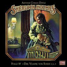 Sherlock Holmes - Folge 10: Der Vampir Von Sussex