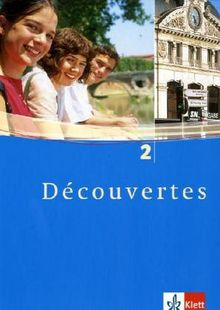 Découvertes: Decouvertes 2. Schülerbuch. Alle Bundesländer: Für den schulischen Französischunterricht: TEIL 2