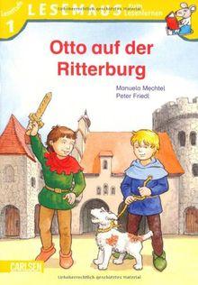 LESEMAUS zum Lesenlernen Stufe 1, Band 303: Otto auf der Ritterburg: Lesemaus zum Lesenlernen. Lesestufe 1