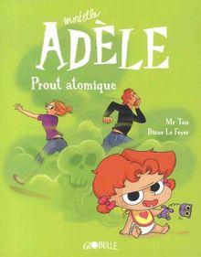 Mortelle Adèle, Tome 14 : Prout atomique