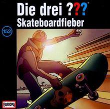 Folge 152/Skateboardfieber