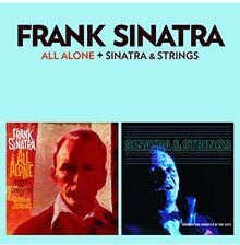 All Alone & Sinatra & Strings