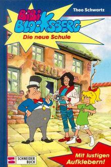 Bibi Blocksberg, Bd.7, Die neue Schule
