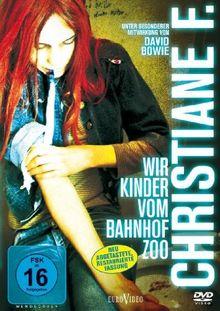 Christiane F. - Wir Kinder vom Bahnhof Zoo (Restaurierte Fassung)