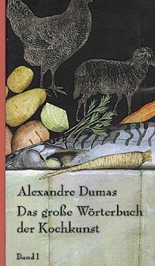 Das große Wörterbuch der Kochkunst. Mit rund 1.300 Rezepten: 3 Bde.